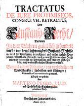 Tractatus De Iure Protimiseos, Congrui Vel Retractus, Oder Einstand-Recht