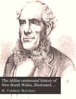 The Aldine Centennial History of New South Wales  Illustrated  Embracing Sketches and Portraits of Her Noted People  the Rise and Progress of Her Varied Enterprises  and Illustrations of Her Boundless Wealth  Together with Maps of Latest Survey PDF