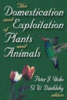 The Domestication and Exploitation of Plants and Animals PDF
