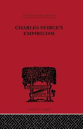 Charles Peirce's Empiricism