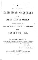 A New and Complete Statistical Gazetteer of the United States of America PDF