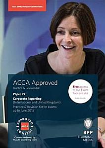 ACCA Essentials P2 Corporate Reporting  International and UK  Revision Kit 2014 PDF