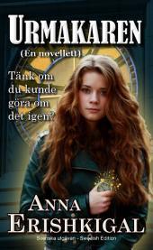 Urmakaren: en Novellett (Swedish Edition): Svenska utgåvan
