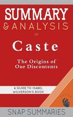 Summary & Analysis of Caste
