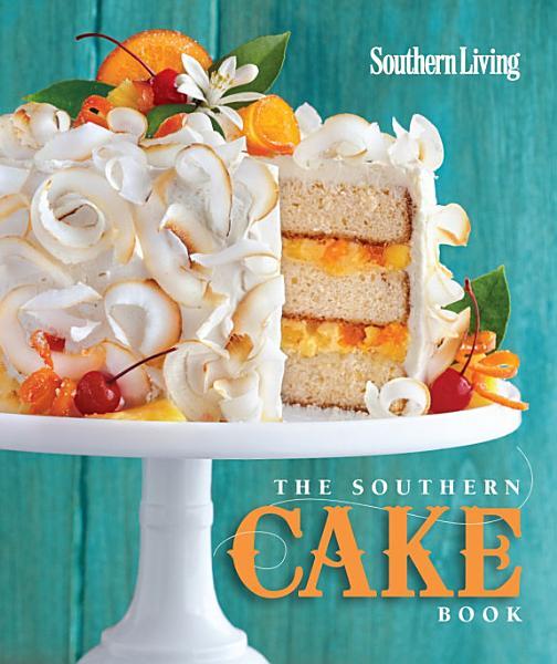Download The Southern Cake Book Book