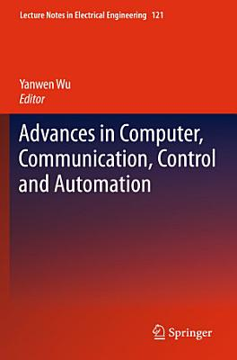 Advances in Computer  Communication  Control and Automation PDF