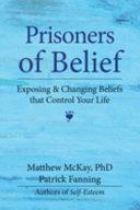 Prisoners of Belief