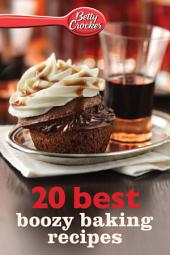 Betty Crocker 20 Best Boozy Baking Recipes