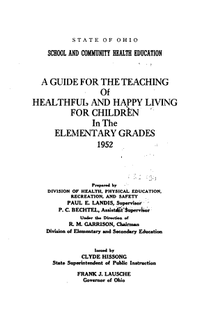 A Guide for the Teaching of Healthful and Happy Living for Children in the Elementary Grades  1952 PDF