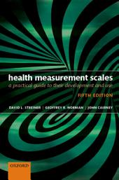 Health Measurement Scales: A practical guide to their development and use, Edition 5