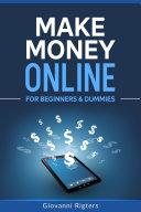 Make Money Online for Beginners & Dummies