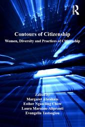 Contours of Citizenship: Women, Diversity and Practices of Citizenship