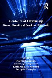 Contours of Citizenship: Women, Diversity and Practices of Citizenship