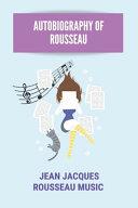 Autobiography Of Rousseau