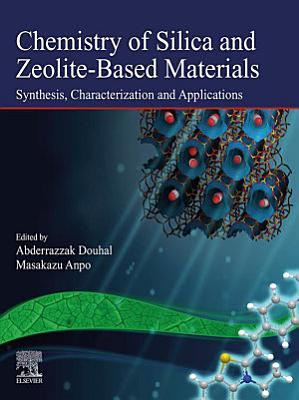 Chemistry of Silica and Zeolite-Based Materials