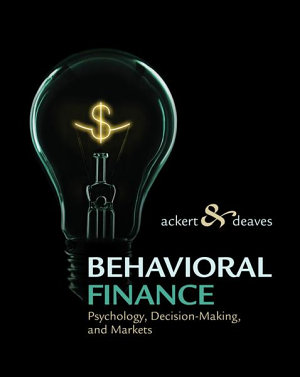 Behavioral Finance Psychology Decision Making And Markets