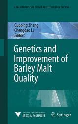 Genetics And Improvement Of Barley Malt Quality Book PDF
