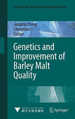Genetics and Improvement of Barley Malt Quality
