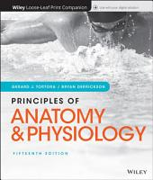 Principles of Anatomy and Physiology  Loose leaf Print Companion PDF
