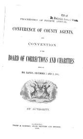 Proceedings of the ... Annual Conference of County Agents and Convention of the Board of Corrections and Charities: Volume 4