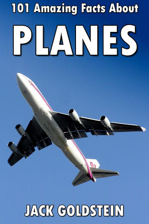 101 Amazing Facts about Planes PDF