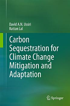 Carbon Sequestration for Climate Change Mitigation and Adaptation PDF