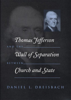 Thomas Jefferson and the Wall of Separation Between Church and State PDF
