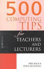 500 Computing Tips for Teachers and Lecturers