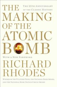 The Making of the Atomic Bomb Book