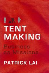 Tentmaking: Business as Missions