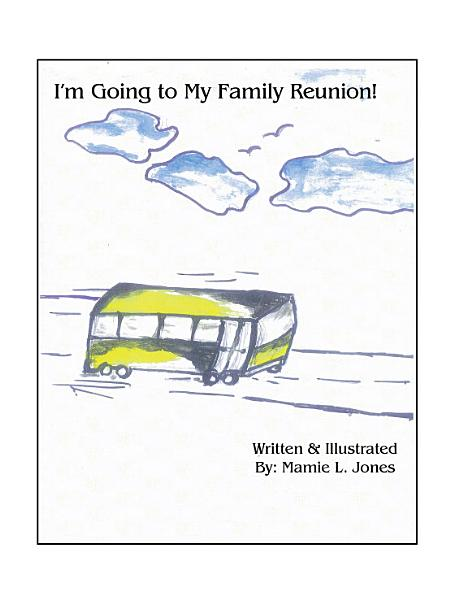 Download I m Going to My Family Reunion  Book