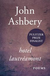Hotel Lautréamont: Poems