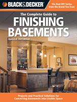 Black   Decker The Complete Guide to Finishing Basements PDF