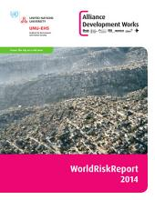 WorldRiskReport 2014: The city as a risk area