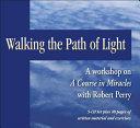 Walking the Path of Light