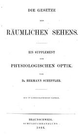 Die physiologische Optik: eine Darstellung der Gesetze des Auges und der Sinnesthätigkeiten überhaupt : in zwei Theilen, Band 3