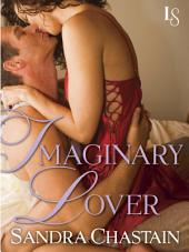 Imaginary Lover: A Loveswept Classic Romance