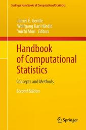 Handbook of Computational Statistics: Concepts and Methods, Edition 2