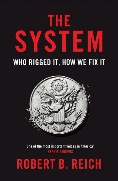 The System Who Rigged It How We Fix It