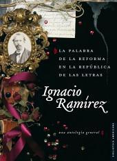 La palabra de la Reforma en la República de las Letras: Una antología general