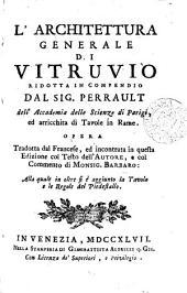 L'Architettura generale di Vitruvio ridotta in compendio. Tr., e col commento di monsig. Barbaro