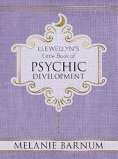 Llewellyn's Little Book of Psychic Development
