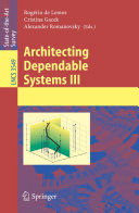 Architecting Dependable Systems III