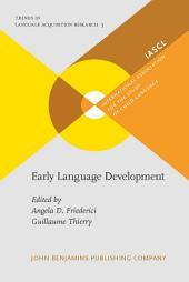 Early Language Development: Bridging brain and behaviour