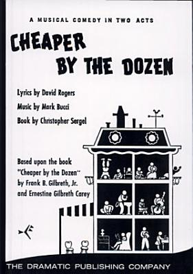 Cheaper by the Dozen   Musical