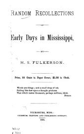 Random Recollections of Early Days in Mississippi