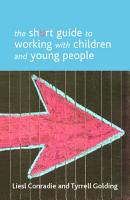 The Short Guide to Working with Children and Young People PDF