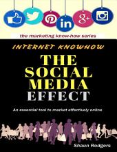 Internet Knowhow - The Social Media Effect