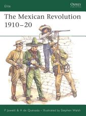 The Mexican Revolution 1910–20