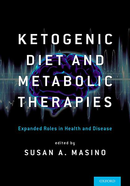 Ketogenic Diet and Metabolic Therapies Pdf Book